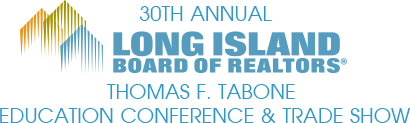 Long Island Board Of Realtors 30th Annual  Education Conference & Trade Show